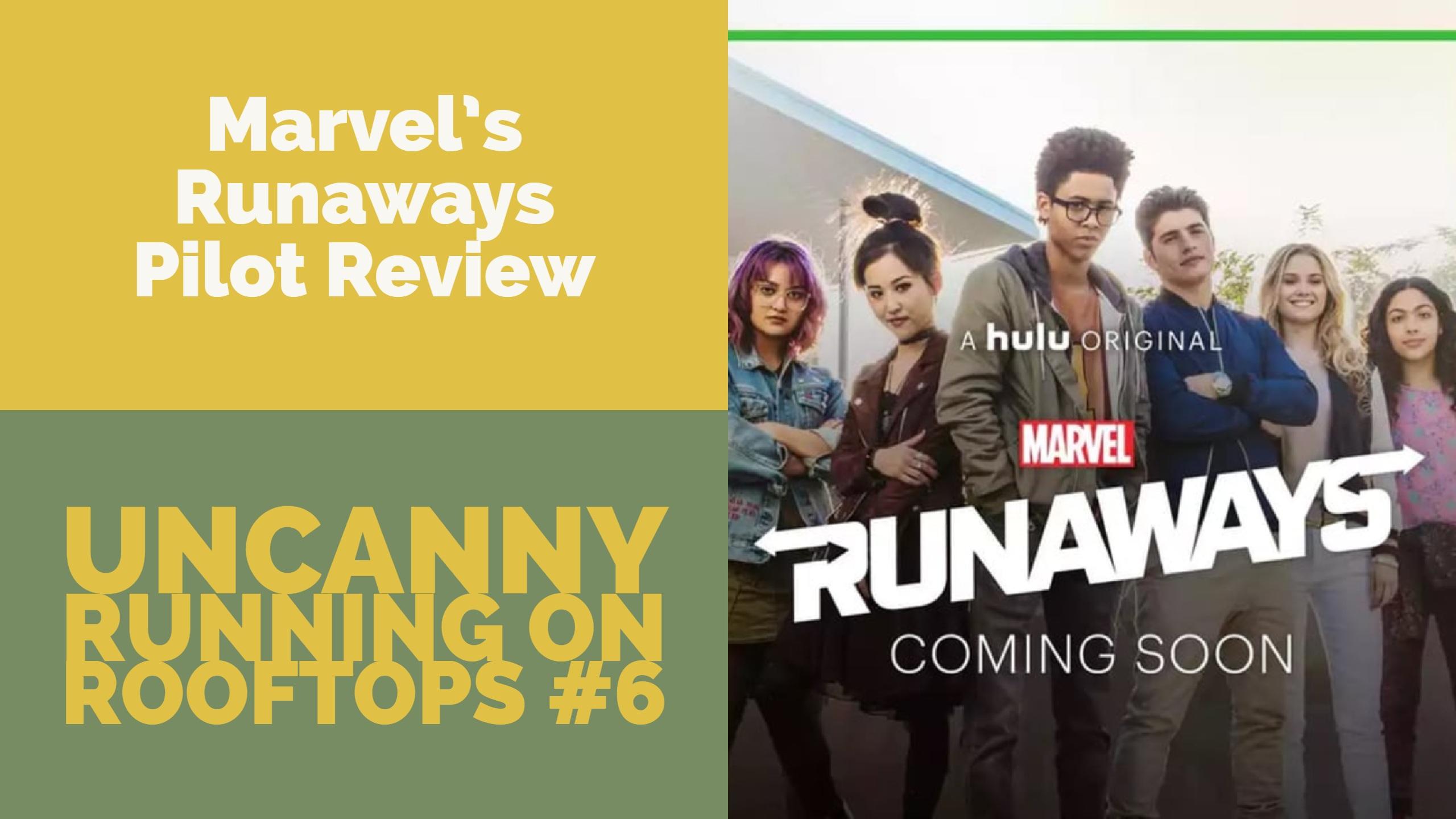 Marvel's Runaways Pilot